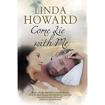 Come Lie with Me (New edition) by Linda Howard - 9780727886316 Book