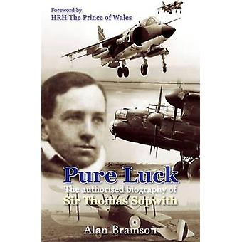 Pure Luck - An Authorised Biography of Sir Thomas Sopwith 1888-1989 (2