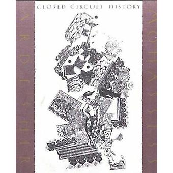 Closed Circuit History by Ardeshir Mohassess - 9780934211185 Book