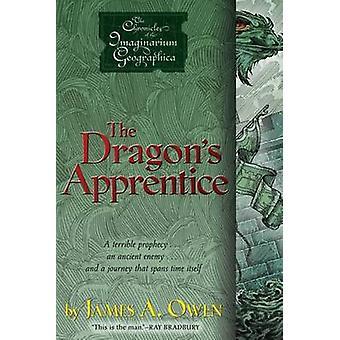 The Dragon's Apprentice by James A Owen - James A Owen - 978141695898