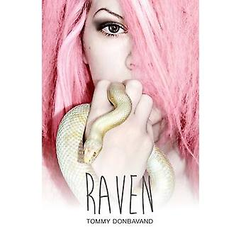 Raven by Tommy Donbavand - 9781784643294 Book