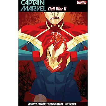 Captain Marvel Vol. 2 - Civil War Ii by Kris Anka - 9781846537707 Book