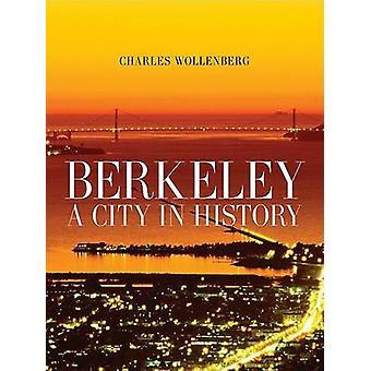 Berkeley - uma cidade na história por Charles M. Wollenberg - 9780520253070