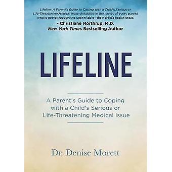 شريان الحياة-دليل الوالدين للتعامل مع طفل خطيرة أو الحياة-T