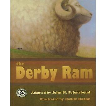Derby Ram by John M. Feierabend - Jackie Roche - 9781579997830 Book