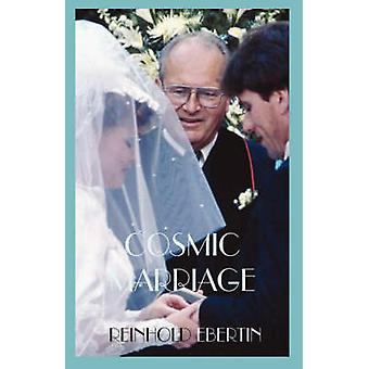 Cosmic Marriage by Ebertin & Reinhold
