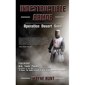 Oförstörbara rustningar med Hunt & Wayne