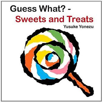 Guess What?--Sweets and Treats by Yusuke Yonezu - 9789888240647 Book
