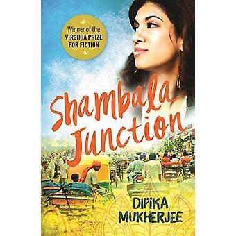 Shambala Junction by Mukherjee & Dipika