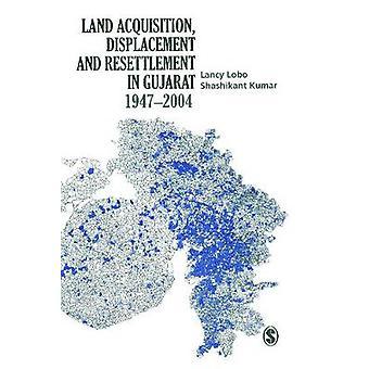 Desplazamiento y reasentamiento de adquisición de tierras en Gujarat por Lancy Lobo