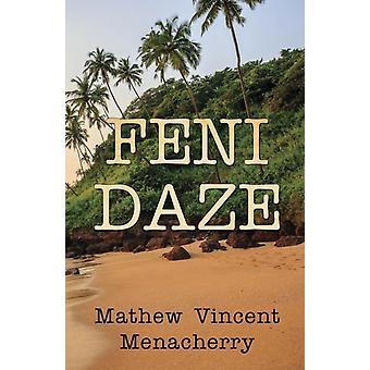 Feni Daze by Menacherry & Mathew Vincent