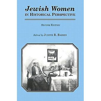 Jewish Women in Historical Perspective Revised by Baskin & Judith