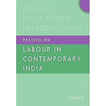 Labour in Contemporary India (Oxford India Short Introductions)