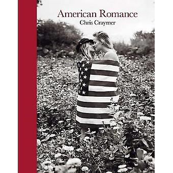 Chris Craymer - American Romance by Chris Craymer - 9788862085847 Book