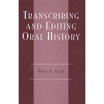 تدوين وتحرير التاريخ الشفوي من قبل ويلا ك. بوم