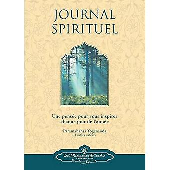 Journal Spirituel French Spiritual Diary French Spiritual Diary by Yogananda & Paramahansa