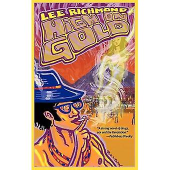 High on Gold by Richmond & Lee