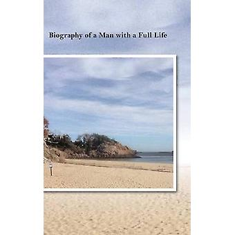 Biography of a Man with a Full Life by Winthrop & John