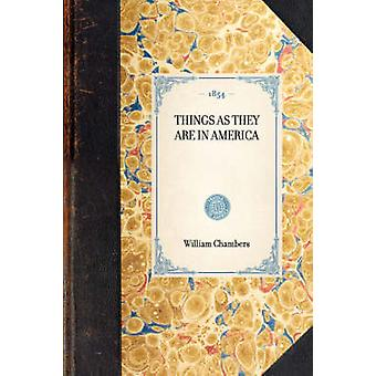 Things as They Are in America by Chambers & William