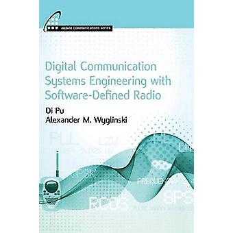 Digital Communication Systems Engineering with SoftwareDefined Radio by Wyglinski & Alexander M.