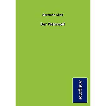Der Wehrwolf by Hermann Lns