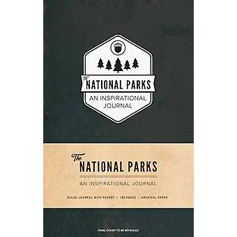 The National Parks An Inspirational Journal by By photographer Ian Shive