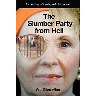 The Slumber Party from Hell (Paperback)