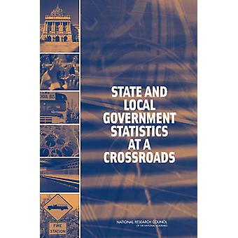 State and Local Government Statistics at a Crossroads by Panel on Res
