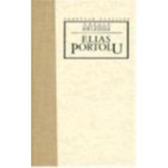 Elias Portolu by Grazia Deledda; Martha King - 9780810112506 Book