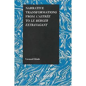 Narrativa transformationer från -L'Astree - till -Le Berger Extravagant -