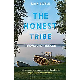 The Honest Tribe - Travels in Finland by Max Boyle - 9781789015942 Book
