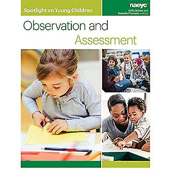 Spotlight on Young Children - Observation and Assessment by Holly Boha