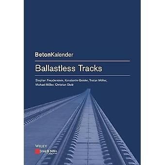 Ballastless Tracks by Regine Freudenstein - 9783433029930 Book