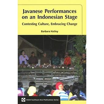 Javanese Performances on an Indonesian Stage - Contesting Culture - Em