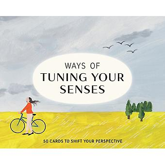 Ways of Tuning Your Senses by Illustrated by Shuku Nishi