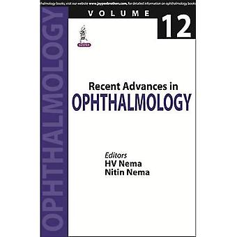Recent Advances in Ophthalmology-12: Vol. 12