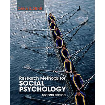 Research Methods for Social Psychology (2nd Revised edition) by Dana