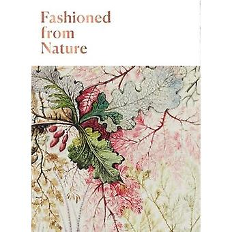 Fashioned From Nature by Edwina Ehrman - 9781851779451 Book