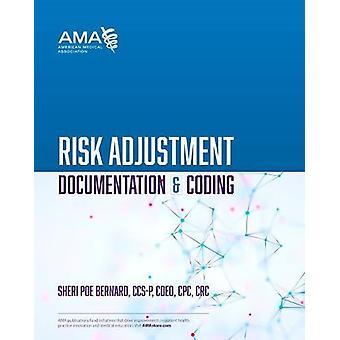 Risk Adjustment Documentation & Coding by Sheri Poe Bernard - 978