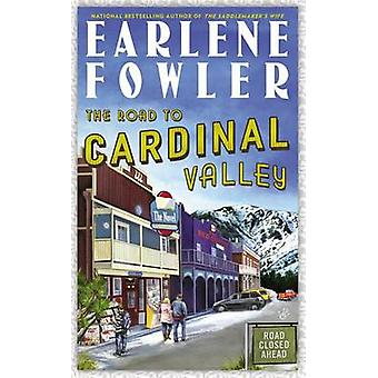 The Road to Cardinal Valley by Earlene Fowler - 9780425253823 Book