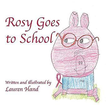 Rosy Goes to School by Lauren Hand - 9781483588872 Book
