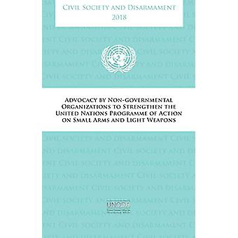 Civil society and disarmament 2018 - advocacy by non-governmental orga
