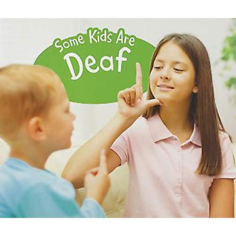 Some Kids Are Deaf - A 4D Book by Lola M. Schaefer - 9781474792325 Book