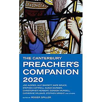 The Canterbury Preacher's Companion 2020 - 150 complete sermons for Su
