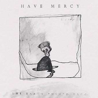 Have Mercy - Earth Pushed Back [CD] USA import