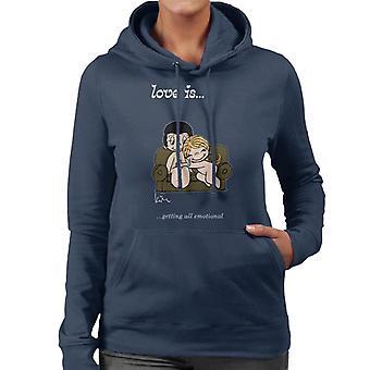 Love Is Getting All Emotional Women's Hooded Sweatshirt