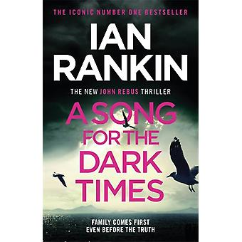 A Song for the Dark Times by Rankin & Ian