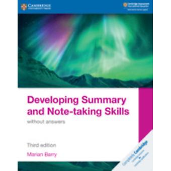 Developing Summary and Notetaking Skills without answers by Barry & Marian