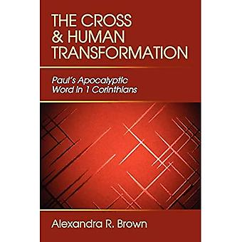 Cross And Human Transformation, The