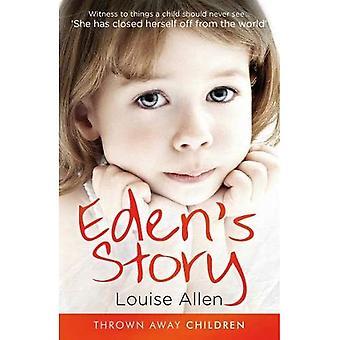 Eden's Story (Heitetyt lapset)